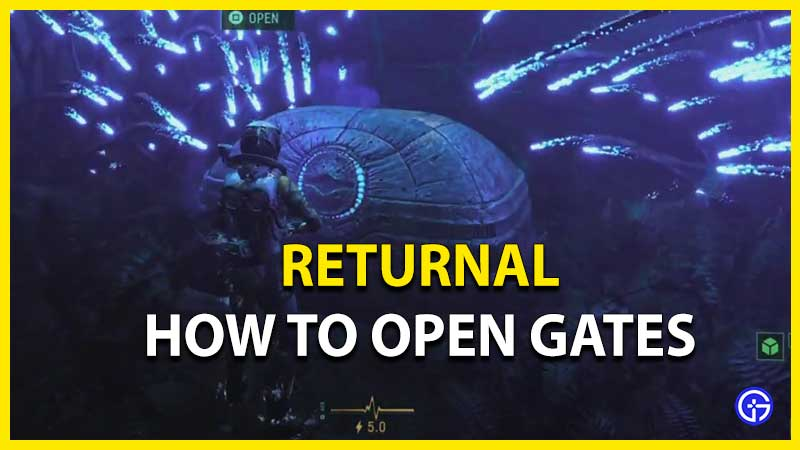 How To Open Gates In Returnal