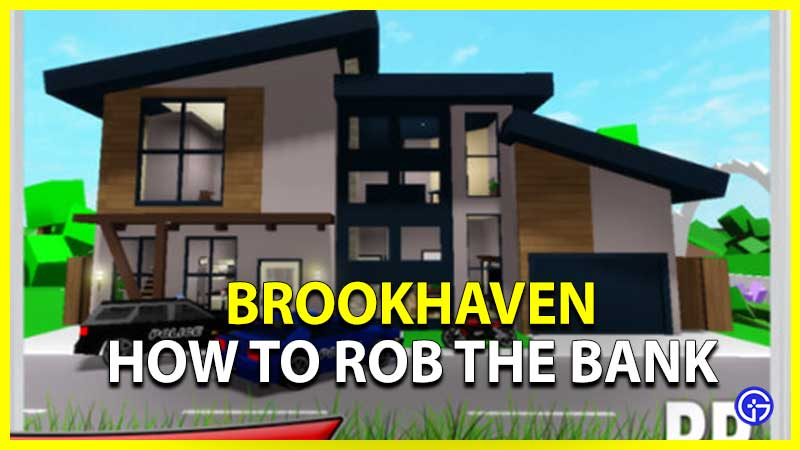 How to Rob the Bank in Roblox Brookhaven