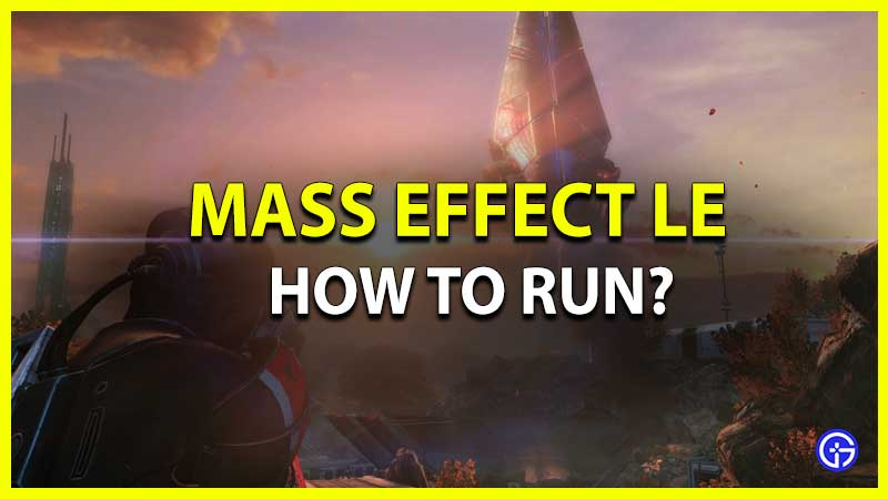 How to Run in Mass Effect Legendary Edition