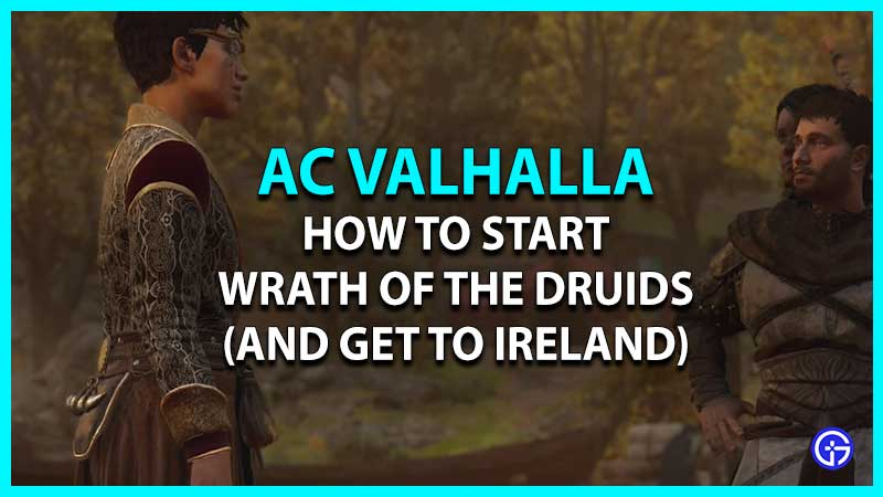 How To Start Wrath Of The Druids AC Valhalla