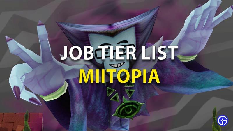 Job Tier List Miitopia