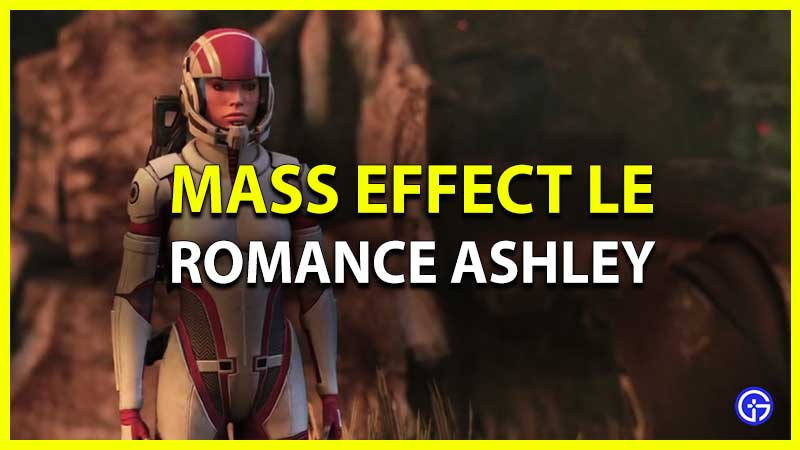 Mass Effect 1: How To Romance Ashley Williams