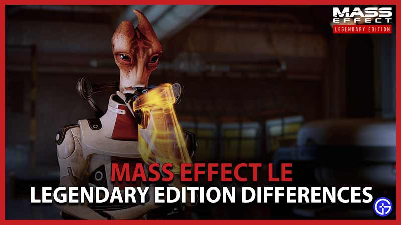 Mass Effect Le Legendary Edition Differences