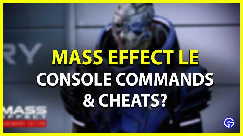 Mass Effect Legendary Edition Console Commands