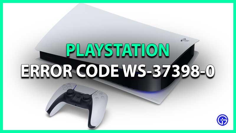 Fix PlayStation Error Code WS-37398-0