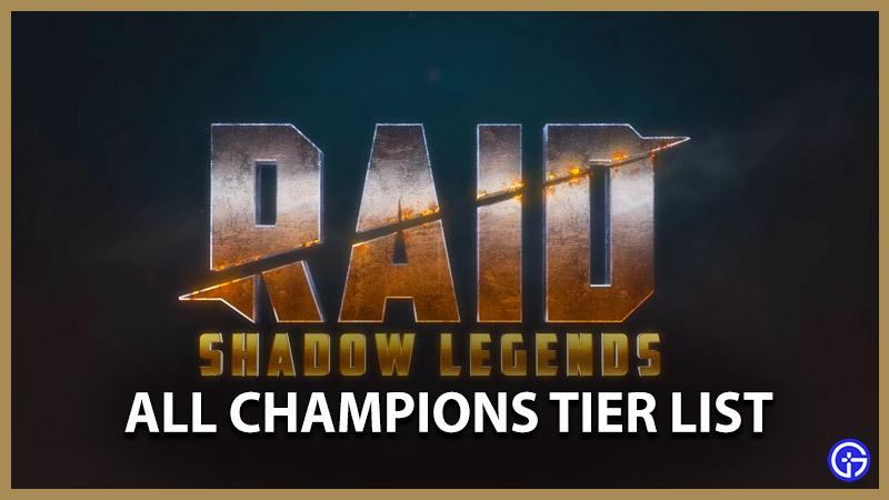 Raid Shadow Legends Tier List