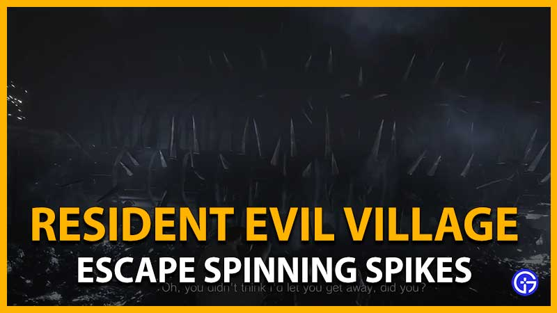 Resident Evil Village: How To Get Past Spinning Wheel