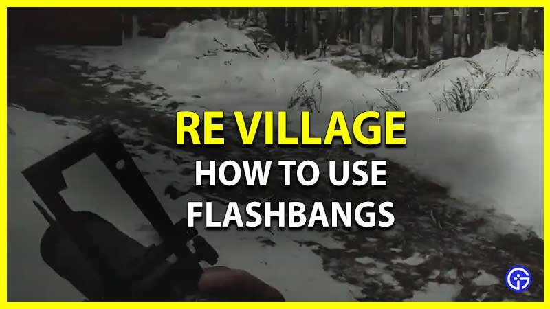 How to use Flashbang in Resident Evil Village