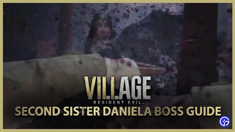 Resident Evil Village How to Beat Second Sister Daniela Boss Guide