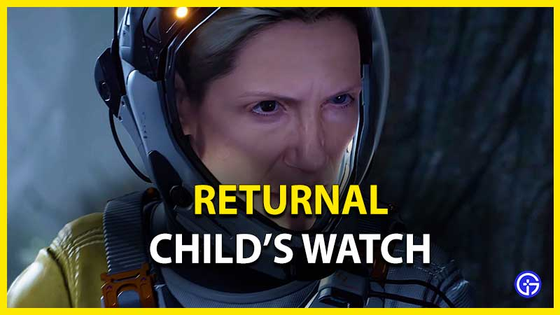 Returnal Child's Watch