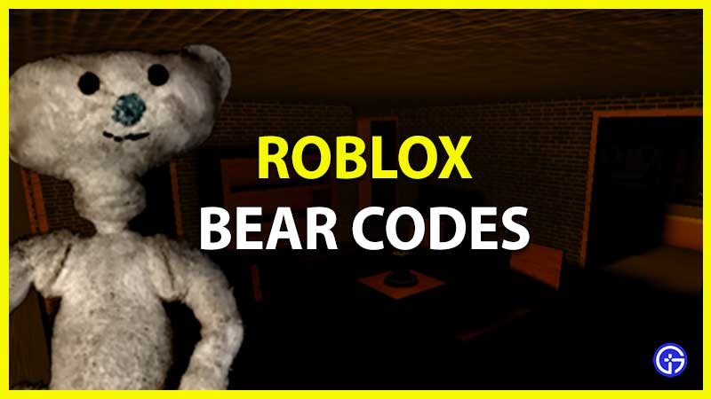 Roblox Bear Codes