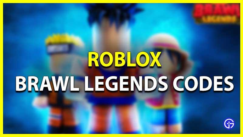 Roblox Brawl Legends Codes