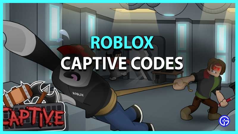 Roblox Captive Codes List