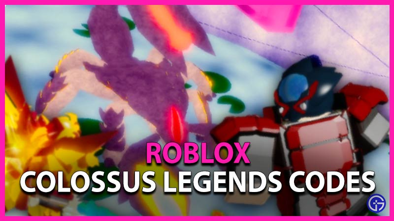 Roblox Colossus Legends Codes