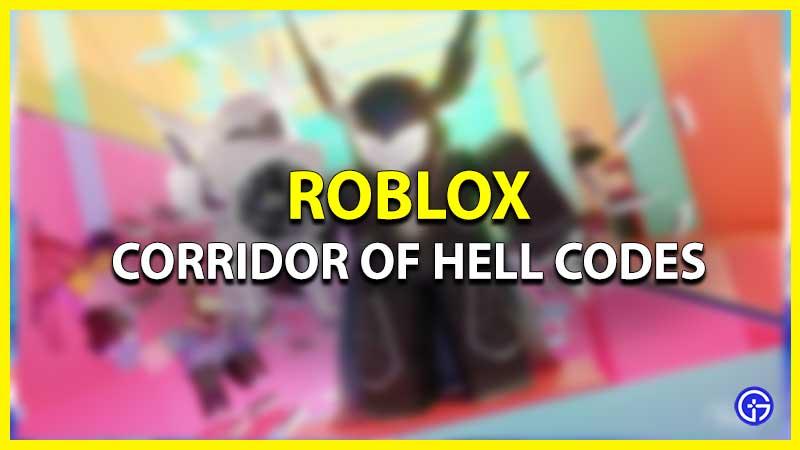 Roblox Corridor of Hell Codes list