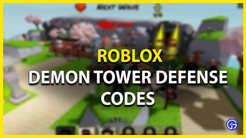Roblox Demon Tower Defense Codes