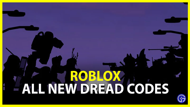 ALL NEW DREAD CODES