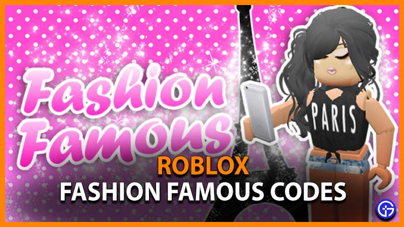 Roblox Fashion Famous New Working Codes
