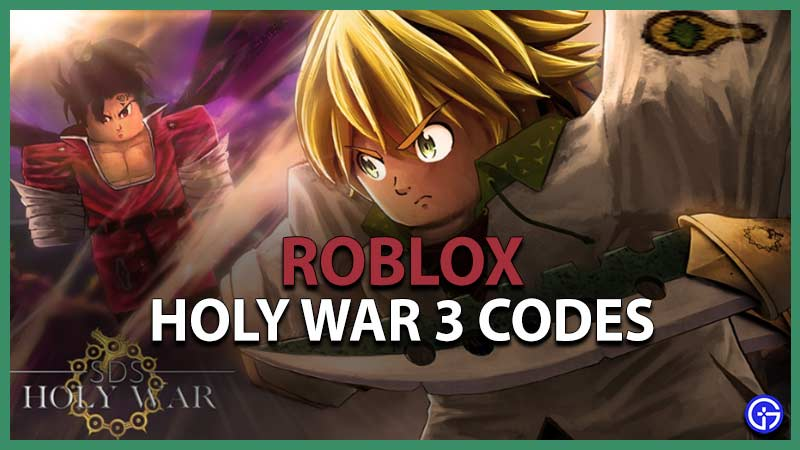 Roblox Holy War 3 Codes