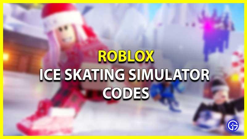 Roblox Ice Skating Simulator Codes