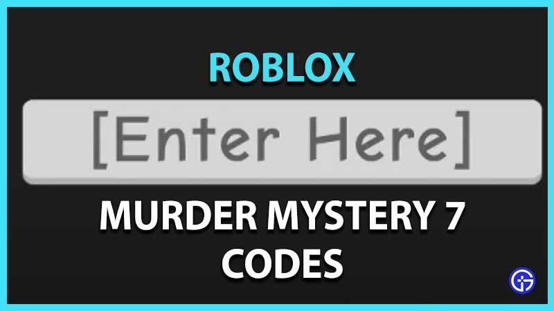 Roblox Murder Mystery 7 Codes