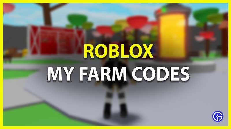 Roblox My Farm Codes
