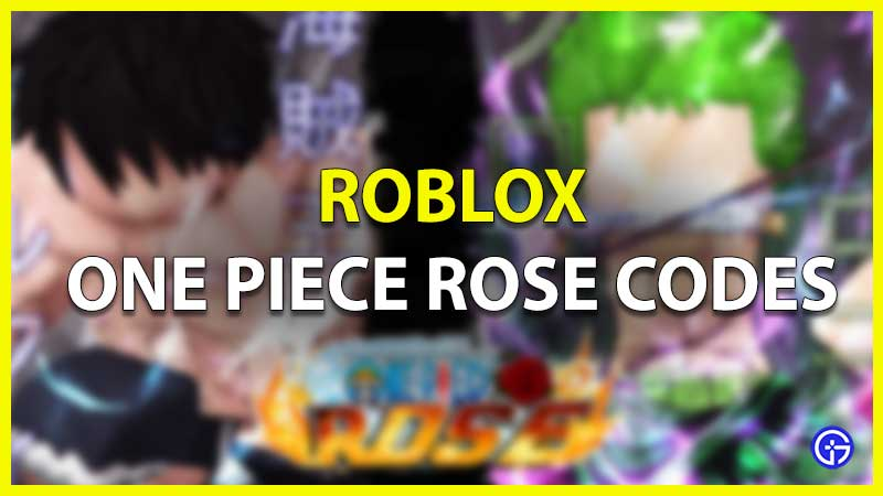 roblox one piece rose codes