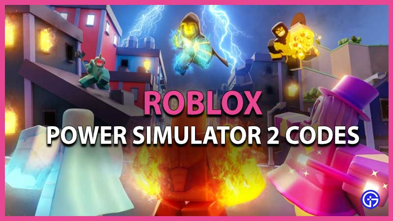Roblox Power Simulator 2 Codes