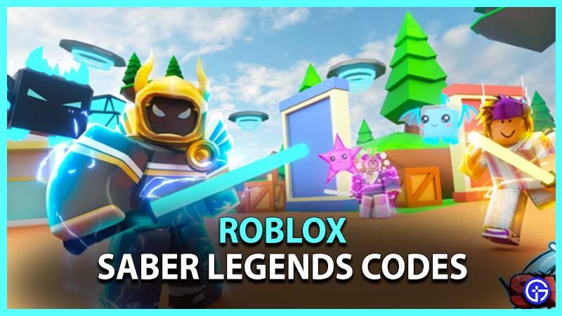 Roblox Saber Legends Codes