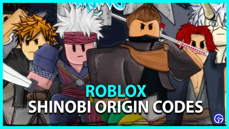 Roblox Shinobi Origin Codes