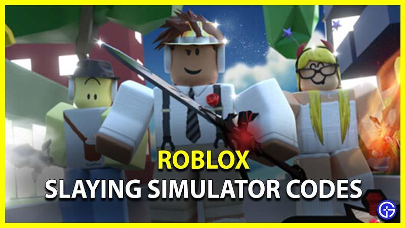 Roblox Slaying Simulator Codes