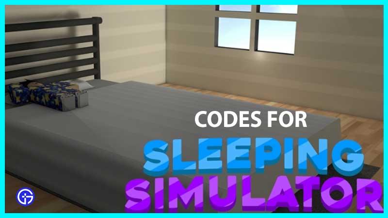 Roblox Sleeping Simulator Codes List