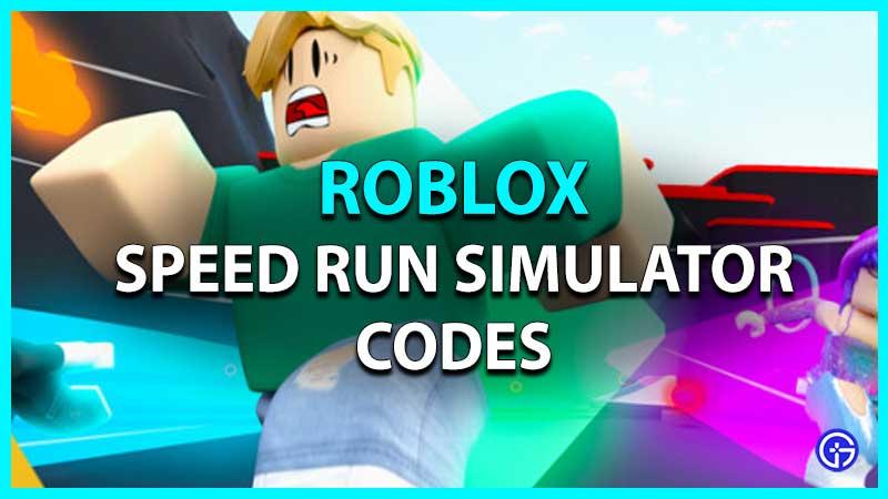 Roblox Speed Run Simulator Codes List
