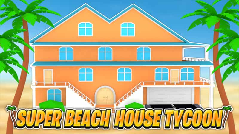 Roblox Super Beach House Tycoon New Working Codes