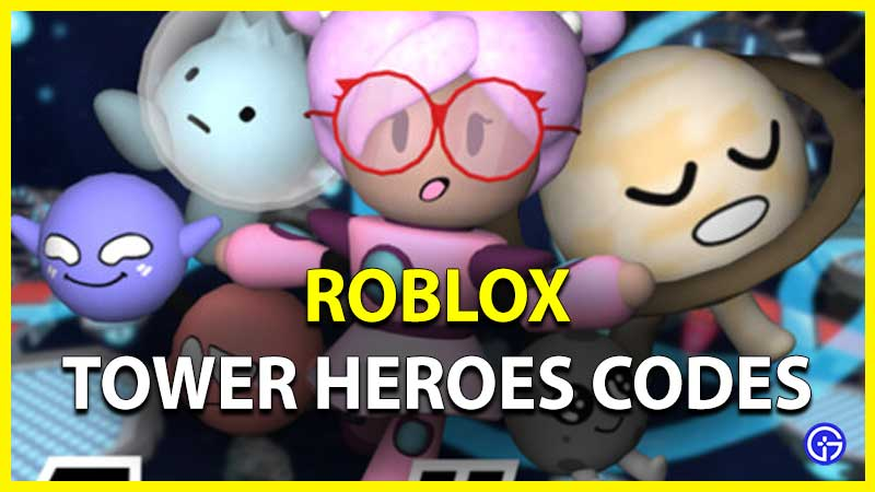 All Roblox Tower Heroes Codes List