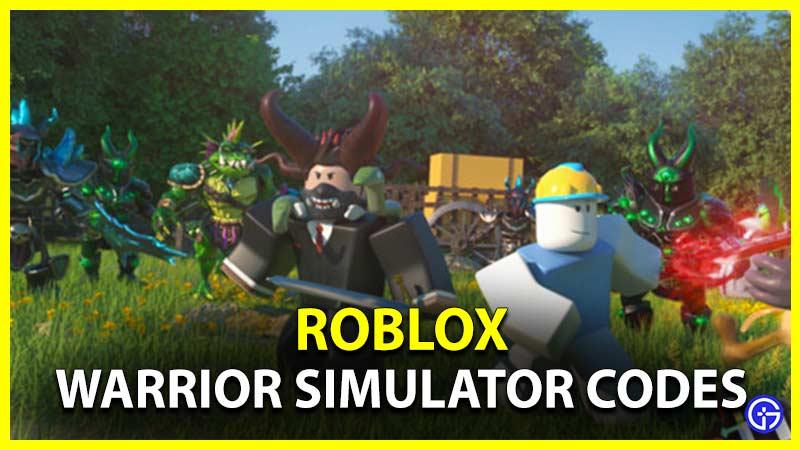 Roblox Warrior Simulator Codes