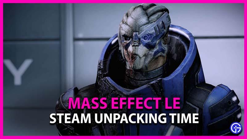 Steam Unpacking Time Mass Effect Legendary Edition