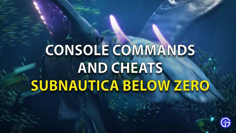 Subnautica Below Zero Console Commands And Cheats