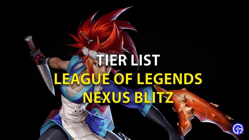 Tier List LoL Nexus Blitz