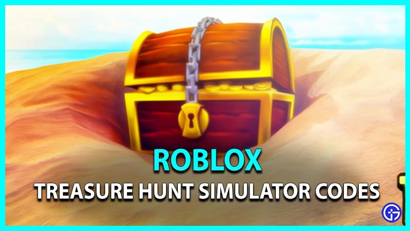 Treasure Hunt Simulator Codes