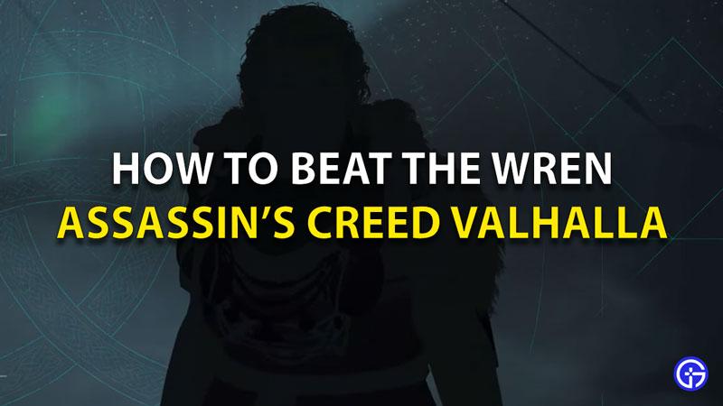 Valahalla wren defeat