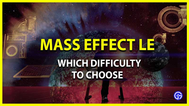 Which Difficulty to Choose In Mass Effect Legendary Edition