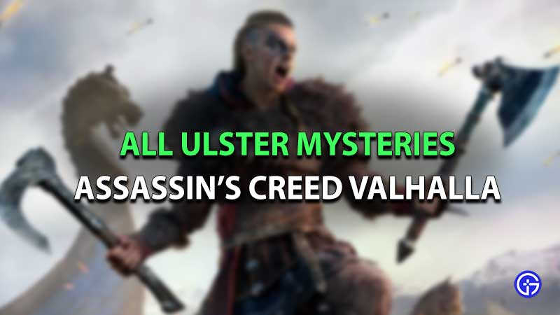 Assassin's Creed valhalla ulster mystery