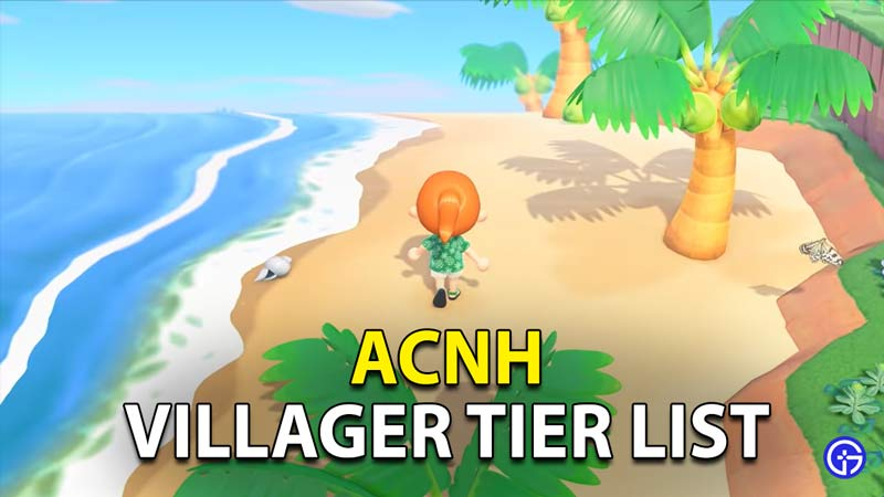 Animal Crossing: New Horizons (ACNH) Complete Villager Tier List