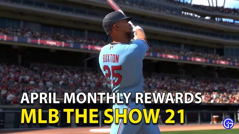 MLB The Show 21 April Monthly Awards Program