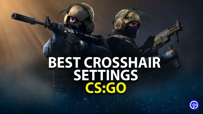 best crosshair settings in csgo