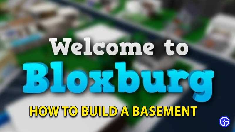 How To Build A Basement In Welcome To Bloxburg