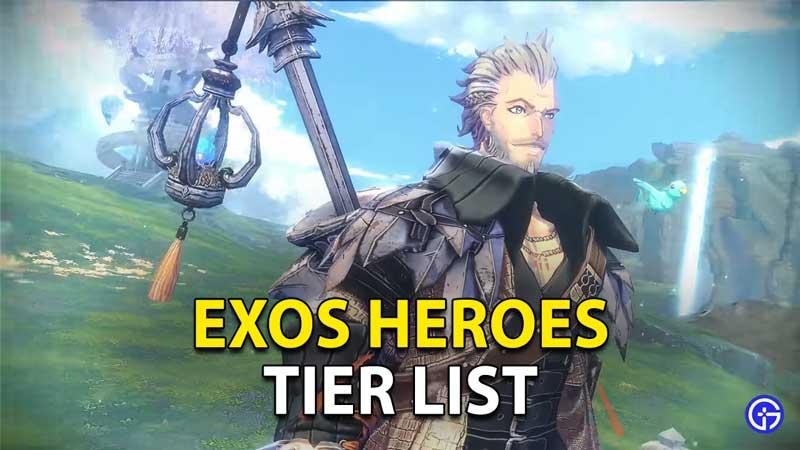 Exos Heroes Tier List
