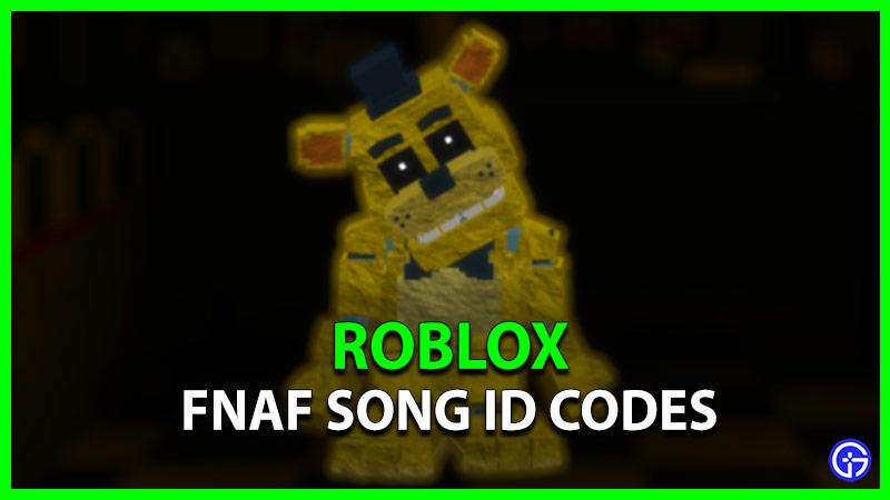 fnaf song roblox id codes