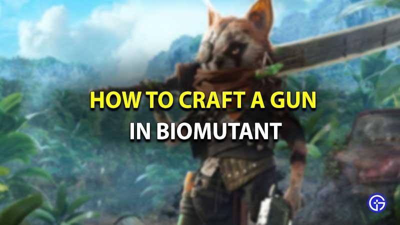 Biomutant craft guns